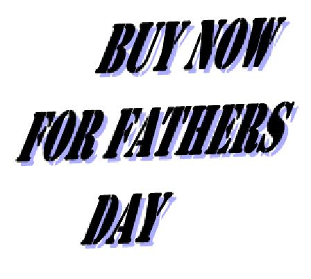 AAA BUY NOW FOR FATHERS DAY
