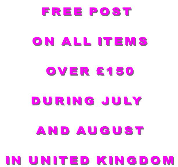 111111 Free post on all UK delivery sold items during July and August